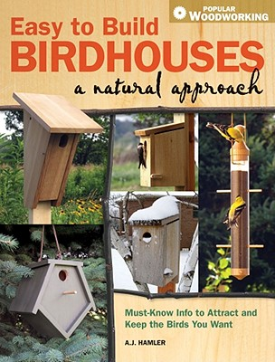 Easy to Build Birdhouses By Hamler, A. J.